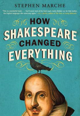 How Shakespeare Changed Everything (BOK)