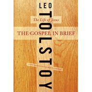 The Gospel in Brief: The Life of Jesus (BOK)