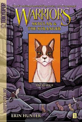 Warriors: Skyclan & the Stranger: The Rescue