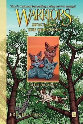 Warriors: Skyclan and the Stranger #3: After the Flood (BOK)