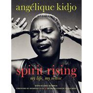 Spirit Rising: My Life, My Music (BOK)
