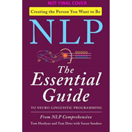 NLP: The Essential Guide to Neuro-Linguistic Programming (BOK)