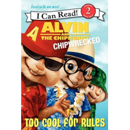 Alvin and the Chipmunks: Chipwrecked: Too Cool for Rules (BOK)