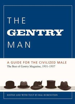 The Gentry Man: A Guide for the Civilized Male (BOK)