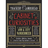The Thackery T. Lambshead Cabinet of Curiosities (BOK)