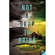 Not a Drop to Drink (BOK)