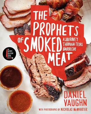 The Prophets of Smoked Meat: A Journey Through Texas Barbecue (BOK)