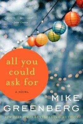 All You Could Ask for: A Novel (BOK)