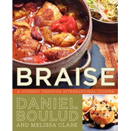 Braise: A Journey Through International Cuisine (BOK)