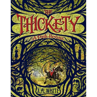 Thickety: A Path Begins (BOK)