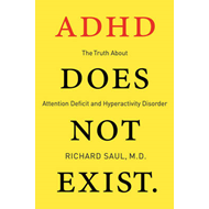 ADHD Does Not Exist (BOK)