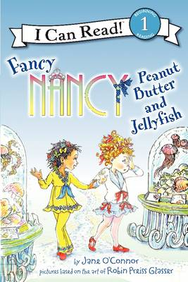 Fancy Nancy: Peanut Butter and Jellyfish (BOK)