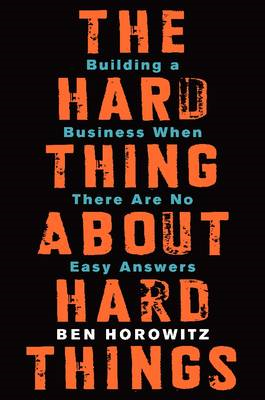 Hard Thing About Hard Things (BOK)