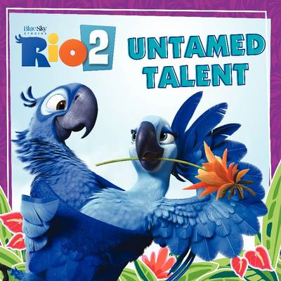 Rio 2: Untamed Talent (BOK)