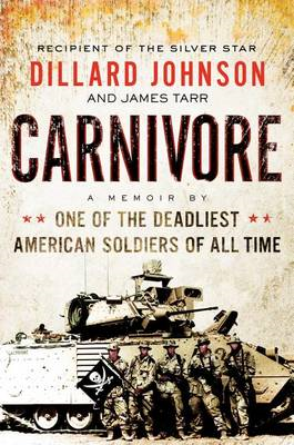 Carnivore: A Memoir by One of the Deadliest American Soldiers of All Time (BOK)