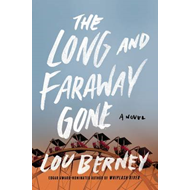 Long and Faraway Gone (BOK)