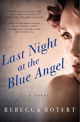 Last Night at the Blue Angel: A Novel (BOK)