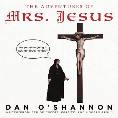 Adventures of Mrs. Jesus (BOK)
