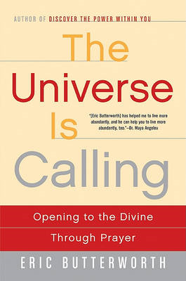 The Universe is Calling: Opening to the Divine through Prayer (BOK)