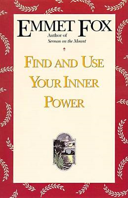 Find and Use Your Inner Power (BOK)