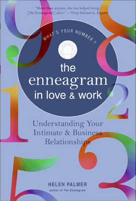 Enneagram in Love and Work Understanding Your Intimate and B (BOK)