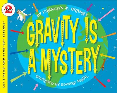 Gravity is a Mystery (BOK)