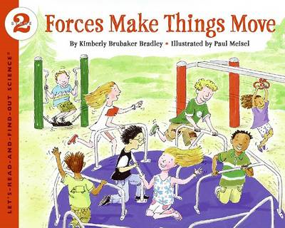Forces Make Things Move (BOK)