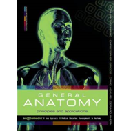 General Anatomy: Principles and Applications (BOK)