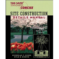 Time-saver Standards: Site Construction Details Manual (BOK)