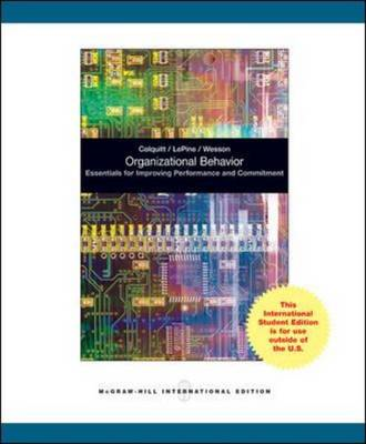 Organizational Behavior: Essentials for Improving Performance and Commitment (BOK)
