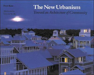 The New Urbanism: Toward an Architecture of Community (BOK)