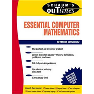 Schaum's Outline of Essential Computer Mathematics (BOK)