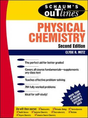 Schaum's Outline of Physical Chemistry (BOK)