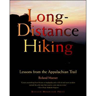 Long Distance Hiking: Lessons from the Appalachian Trail (BOK)