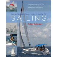 The International Marine Book of Sailing: Your Guide to a Lifetime Pursuit (BOK)