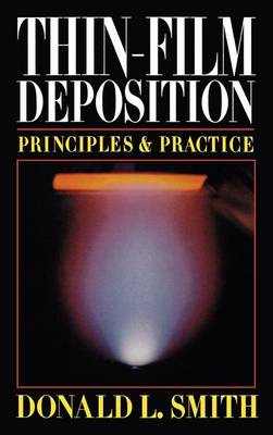 Thin-film Deposition: Principles and Practice (BOK)