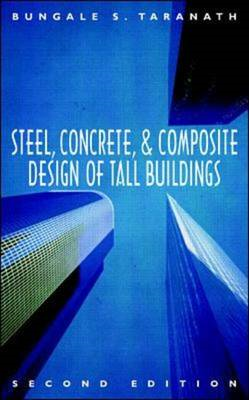 Steel, Concrete, and Composite Design of Tall Buildings (BOK)