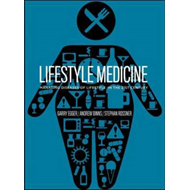 Lifestyle Medicine: Managing Diseases of Lifestyle in the 21st Century (BOK)