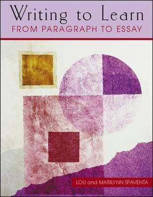 Writing to Learn from Paragraph to Essay (Book 3) (BOK)
