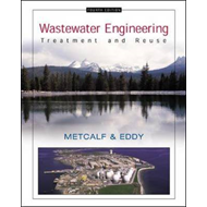 Wastewater Engineering: Treatment and Reuse (BOK)