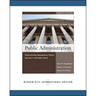 Public Administration: Understanding Management, Politics, and Law in the Public Sector (BOK)
