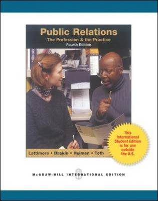 Public Relations:  The Profession and the Practice (Int'l Ed (BOK)