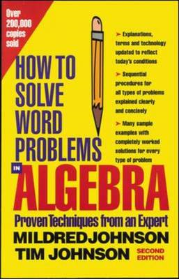 How to Solve Word Problems in Algebra: A Solved Problem Approach (BOK)
