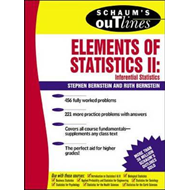 Schaum's Outline of Elements of Statistics II: Inferential Statistics: v.2 (BOK)