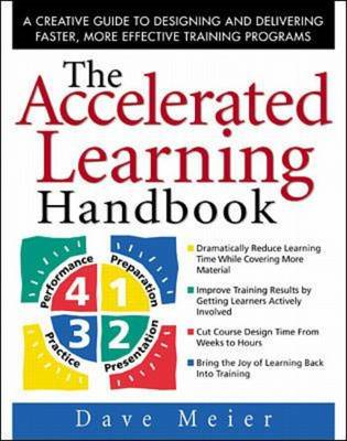 Accelerated Learning Handbook: A Creative Guide to Designing (BOK)
