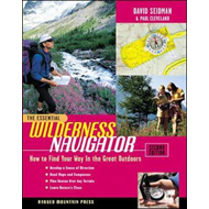 Essential Wilderness Navigator: How to Find Your Way in the Great Outdoors (BOK)