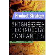Product Strategy for High Technology Companies (BOK)