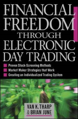 Financial Freedom Through Electronic Day Trading (BOK)