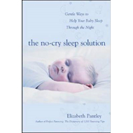 No-Cry Sleep Solution: Gentle Ways to Help Your Baby Sleep T (BOK)