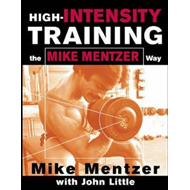 High-Intensity Training the Mike Mentzer Way (BOK)